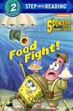 Food Fight! by Courtney Carbone
