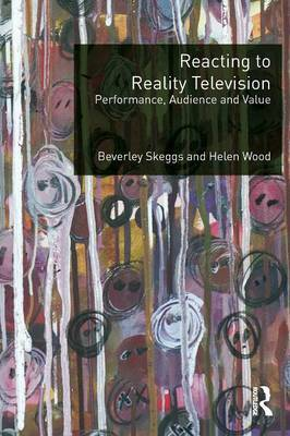 Reacting to Reality Television by Beverley Skeggs