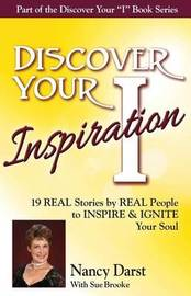 Discover Your Inspiration Nancy Darst Edition by Nancy Darst