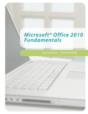 Microsoft (R) Office 2010 Fundamentals by Laura Story image