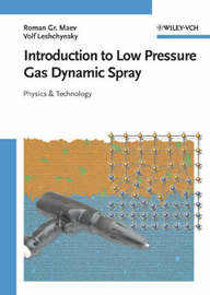 Introduction to Low Pressure Gas Dynamic Spray by Roman Gr Maev image
