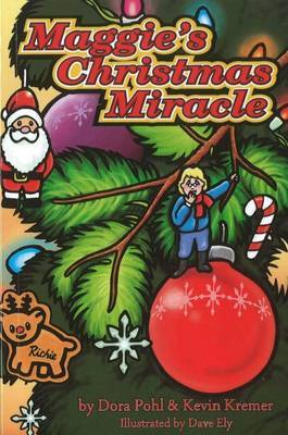 Maggie's Christmas Miracle by Dora Pohl image