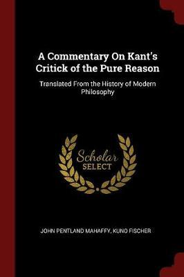 A Commentary on Kant's Critick of the Pure Reason by John Pentland Mahaffy image
