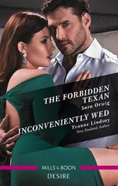 The Forbidden Texan/Inconveniently Wed by Yvonne Lindsay