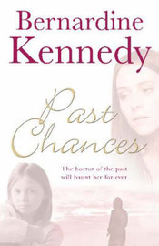 Past Chances by Bernardine Kennedy image