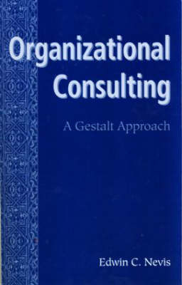 Organizational Consulting by Edwin C. Nevis image
