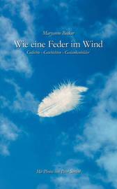Wie Eine Feder Im Wind by Maryanne Becker image