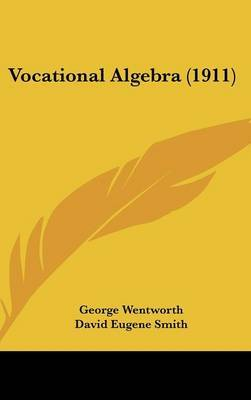 Vocational Algebra (1911) by George Wentworth image