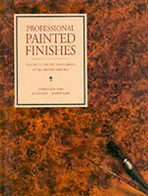Professional Painted Finishes: A Guide to the Art and Business of Decorative Painting by Ina Brosseau Marx