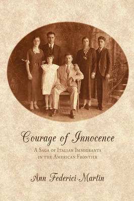 Courage of Innocence by Ann Federici-Martin