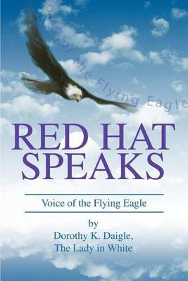 Red Hat Speaks by Dorothy K Daigle image