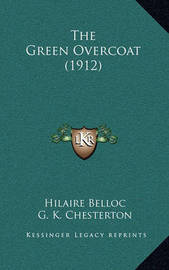 The Green Overcoat (1912) by Hilaire Belloc