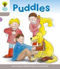 Oxford Reading Tree: Level 1: Decode and Develop: Puddles by Roderick Hunt