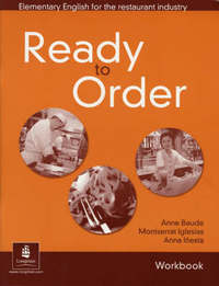 English for Tourism: Ready to Order Workbook by Anne Baude