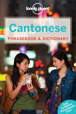 Lonely Planet Cantonese Phrasebook & Dictionary by Lonely Planet