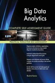 Big Data Analytics Complete Self-Assessment Guide by Gerardus Blokdyk image