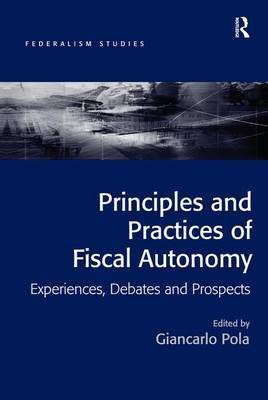Principles and Practices of Fiscal Autonomy by Giancarlo Pola image