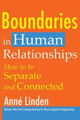 Boundaries in Human Relationships by Anne Linden image