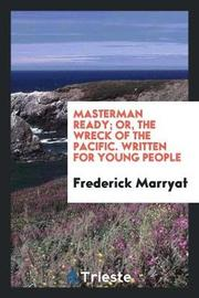 Masterman Ready; Or, the Wreck of the Pacific. Written for Young People by Frederick Marryat image