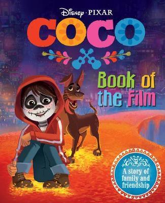 Disney Pixar Coco: Book of the Film