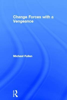 Change Forces With A Vengeance by Michael Fullan image