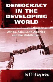 Democracy in the Developing World by Jeffrey Haynes