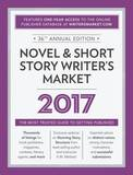 Novel & Short Story Writer's Market 2017 : The Most Trusted Guide to Getting Published