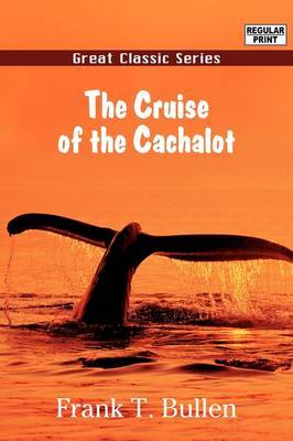 The Cruise of the Cachalot by Frank T Bullen image