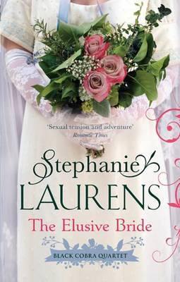 The Elusive Bride (Black Cobra Quartet #2) by Stephanie Laurens image