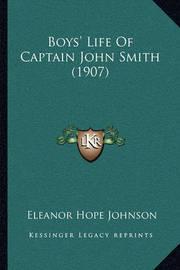 Boys' Life of Captain John Smith (1907) by Eleanor Hope Johnson