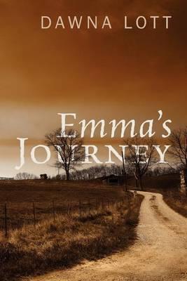 Emma's Journey by Dawna Lott