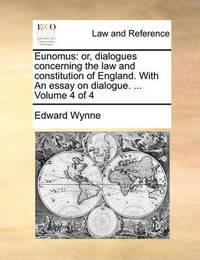 Eunomus by Edward Wynne