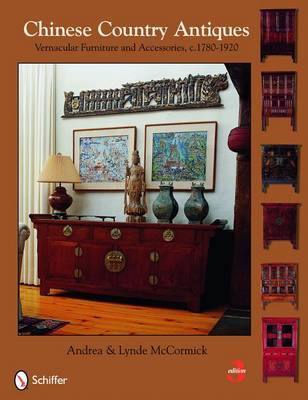 Chinese Country Antiques by Andrea McCormick