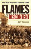 Flames of Discontent by Gary Kaunonen
