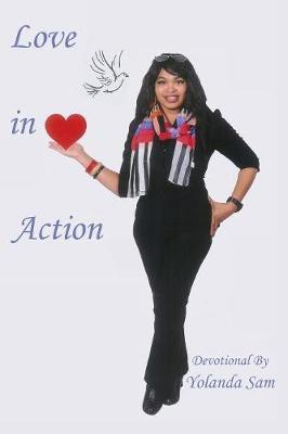 Love In Action by Yolanda Sam