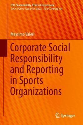 Corporate Social Responsibility and Reporting in Sports Organizations by Massimo Valeri image