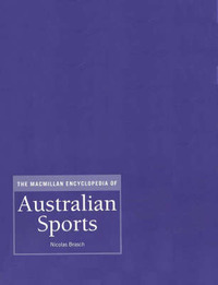 MAC Ency Australian Sports: 7 Vol Set by Nicolas Brasch