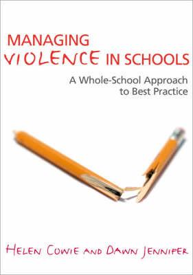 Managing Violence in Schools by Helen Cowie image