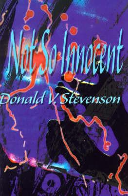 Not So Innocent by Donald V. Stevenson image