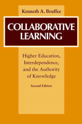 Collaborative Learning by Kenneth A. Bruffee