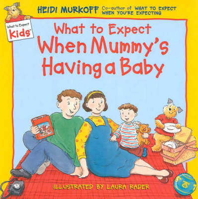 What to Expect When Mummy's Having a Baby by Heidi Murkoff