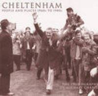 Cheltenham People & Places 1960s-1980s by Michael Charity