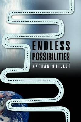 Endless Possibilities by Nathan Guillet