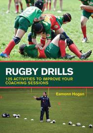 Rugby Drills by Eamonn Hogan