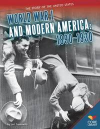 World War I and Modern America by Lori Fromowitz