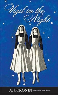 Vigil in the Night by A.J. Cronin image