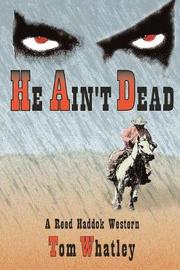 He Ain't Dead by Tom V. Whatley image