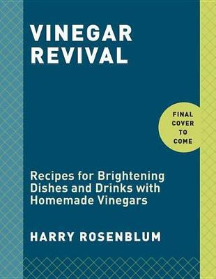 Vinegar Revival Cookbook by Harry Rosenblum image