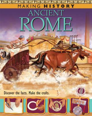 Making History: Ancient Rome by Fiona MacDonald image