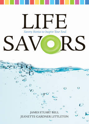 Life Savors by James Stuart Bell image